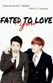 EUNHAE Series: Fated To Love You (boyxboy) by Littleblueelf