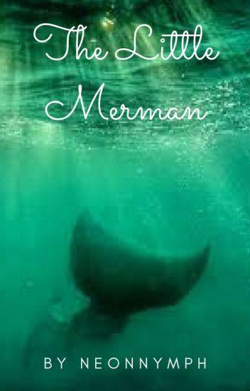 The Little Merman (boy x boy) (HIATUS)