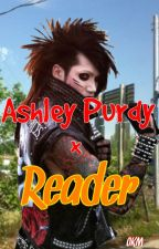 Ashley Purdy x Reader [[[LEMON ONESHOT]]] by BledOutOnyx