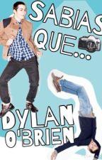 Sabias que Dylan O'Brien... by Danna-cop