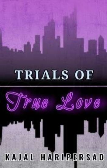 Trials of True Love