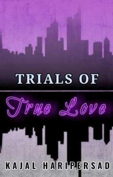 Trials of True Love [Editing]