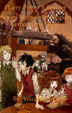 Harry Potter x reader one shot lemons seven minutes in heaven by wizardninjaz