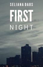 First Night by streetcarnameddesire