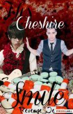 His Cheshire Smile ☞ Ryden AU by Revenge_Iero