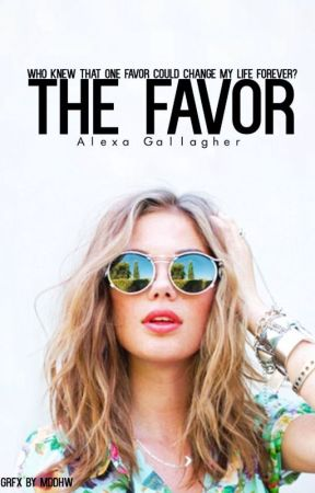 The Favor (BOOK 1 & BOOK 2 INCLUDED) by alexaxgg