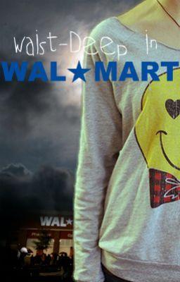 Waist-Deep In Walmart