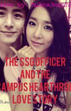 THE SSG OFFICER and THE CAMPUS HEARTHROB LOVESTORY by callmeJeiahne