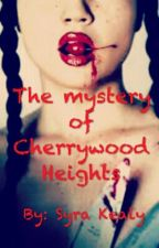 The mystery of Cherrywood Heights by read_write_repeat_14