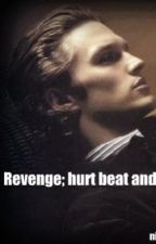 Revenge: hurt, beat and killed by celliedatol