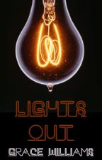 Lights Out by Grace_Williams_