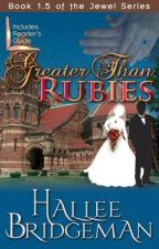 Greater Than Rubies: A Novella Inspired by The Jewel Trilogy by halleeb