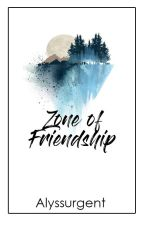 Zone of Friendship by Alyssurgent
