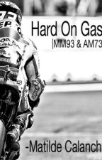 Hard On Gas - MM93 and AM73 by matiicalanchi