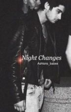 Night Changes || zouis by Ashtons_babex