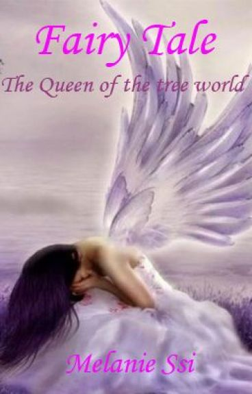 Fairy Tale (The Queen of The Three World)