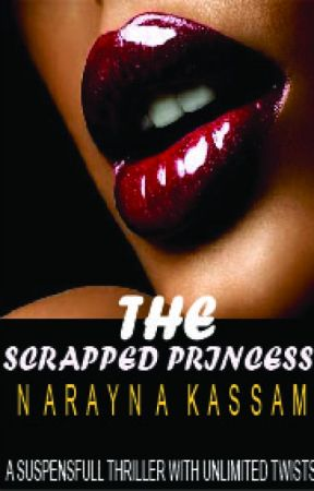 THE SCRAPPED PRINCESS by Naraynaz