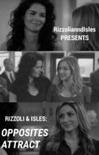 Rizzoli and Isles: Opposites Attract by RizzolianndIsles