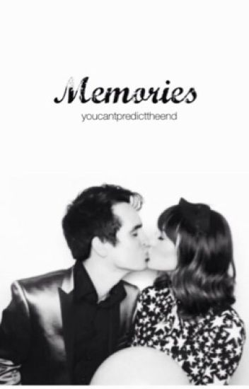 Memories || Brendon Urie || Book One