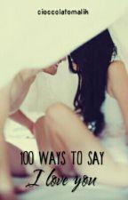 100 ways to say I love you by cioccolatomalik