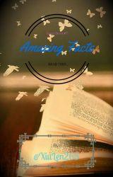 Amazing Facts ♥ by XiuLen265