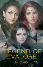 Legend of Evalore - أسطورة إيفالور by Im_zera