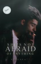 She's not afraid of anything. [ZAYN] by Vikusya77