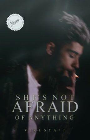 She's not afraid of anything. [ZAYN] by Vikusya77