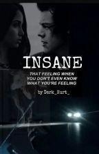 Insane by Dark_Hurt_