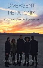 Pentatonix and Divergent Crossover by ptxlover05