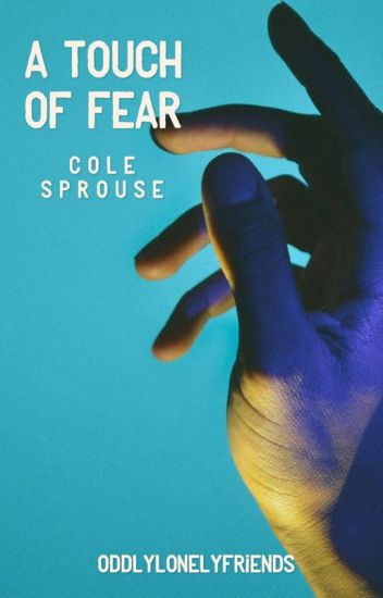 A Touch Of Fear || C.S *ON HOLD*