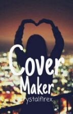 Cover Maker[Open] by Crystalfirex