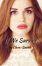 If We Survive (The Maze Runner, Thomas) by Clara-Smith