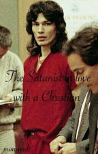 The Satanist in love with a Christian by monsterdt