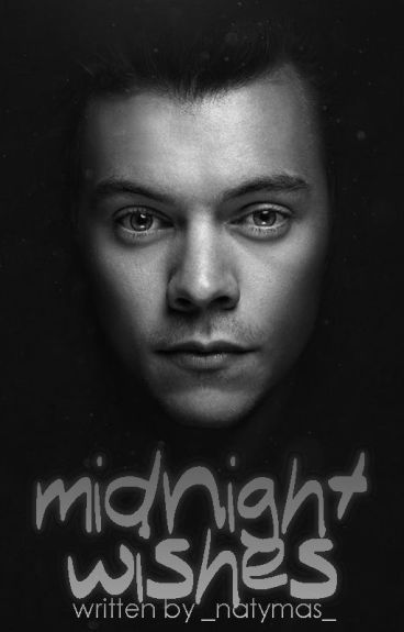 Midnight Wishes || h.s.