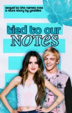 tied to our notes ⇒ raura sequel to tnr by yestiles