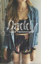 Daddy    Luke Hemmings by Nella002