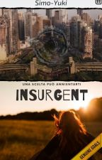 The Divergent Series: By Tess - Insurgent  by SimoBeatles
