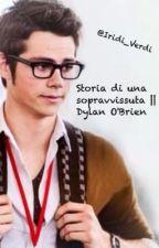 Storia di una sopravvissuta    Dylan O'Brien by Iridi_Verdi