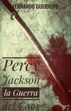 Percy Jackson La Guerra Del Caos by palacio_momo