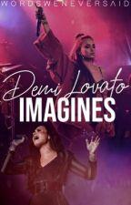 Demi Lovato Imagines by wordsweneversaid