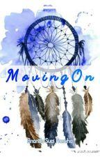 """ Moving on "" by AnandaSuciPrasyha"