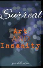 Surreal art and insanity by jessicaCAlcantara