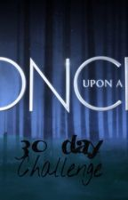 Once upon a Time 30 day challenge by letmegotoneverland
