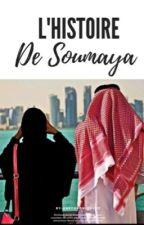 L'histoire de Soumaya by UneChroniqueuzz