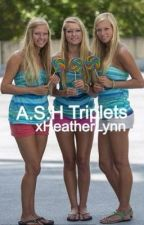 The A.S.H Triplets by Emmyklns