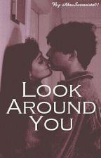 Look Around You by JaulasDeNoche