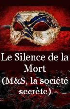 Le Silence de la Mort by luce-story