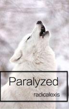 Paralyzed by radicalexis