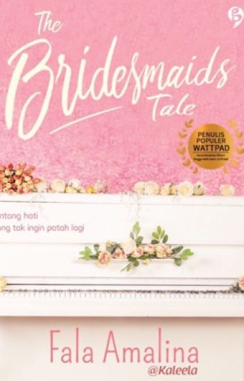 [Diterbitkan] The Bridesmaids Tale